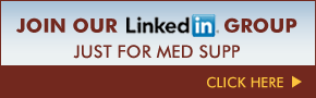 Join Linkedin Group just for Med Supp